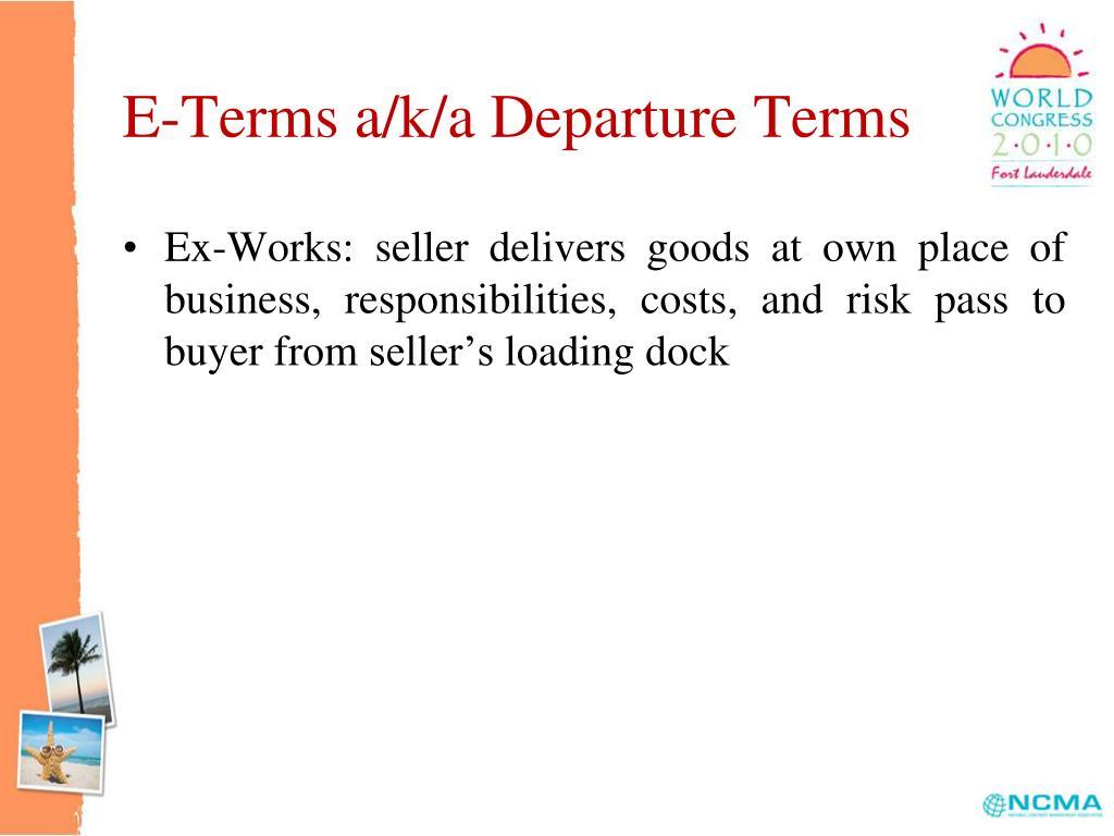 E-Terms a/k/a Departure Terms