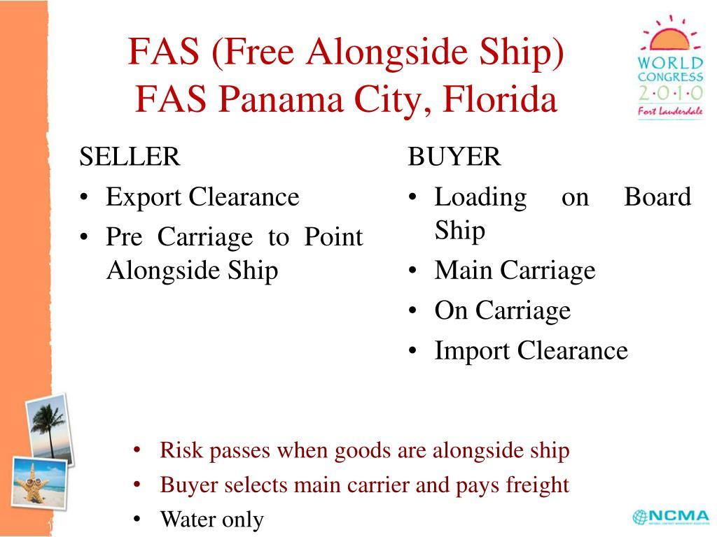 FAS (Free Alongside Ship)