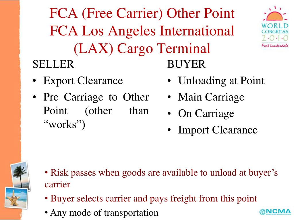 FCA (Free Carrier) Other Point