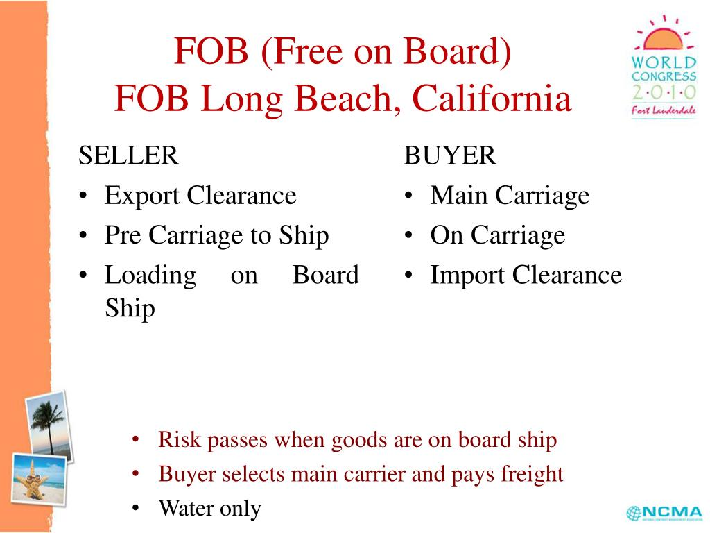 FOB (Free on Board)