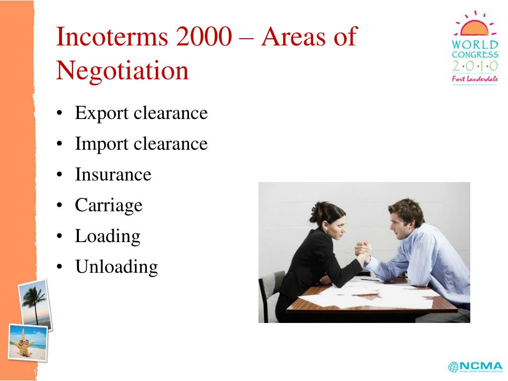 Incoterms 2000 – Areas of Negotiation