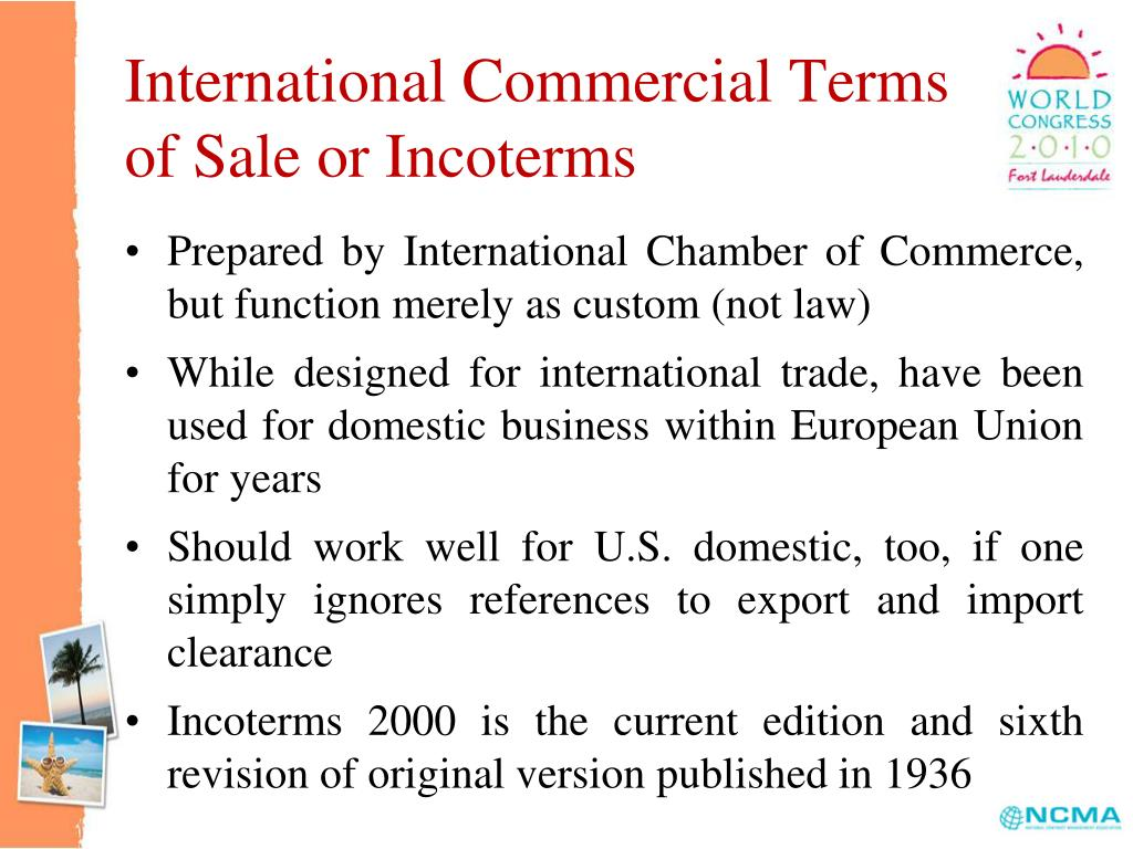 International Commercial Terms of Sale or Incoterms