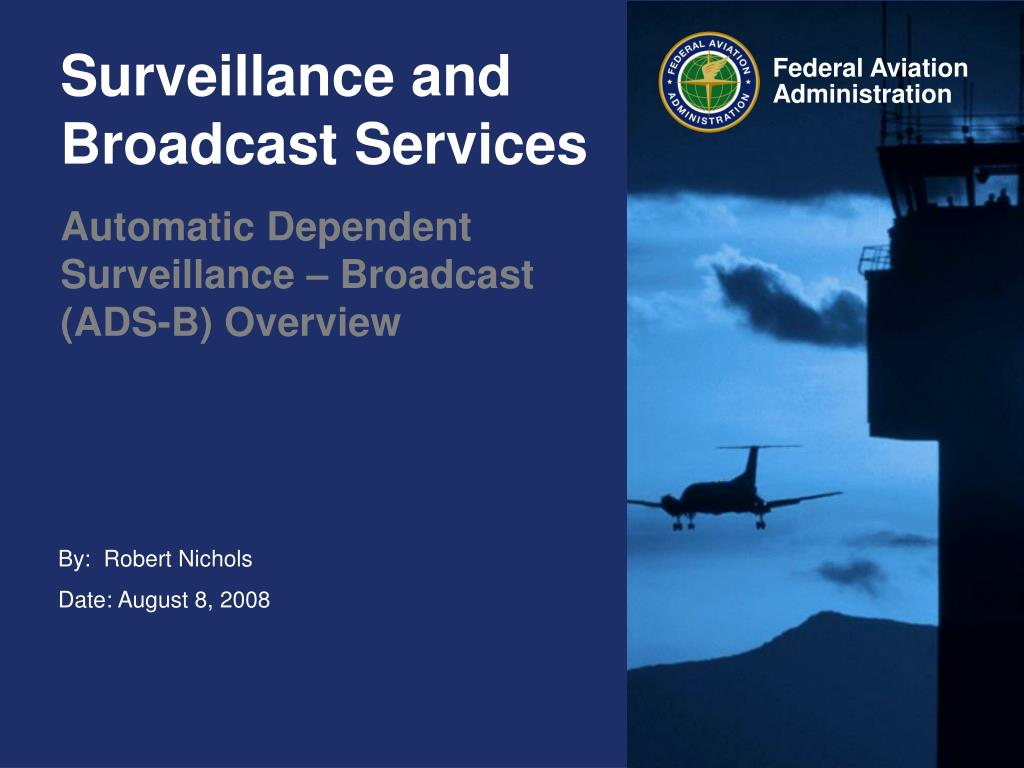surveillance and broadcast services l.