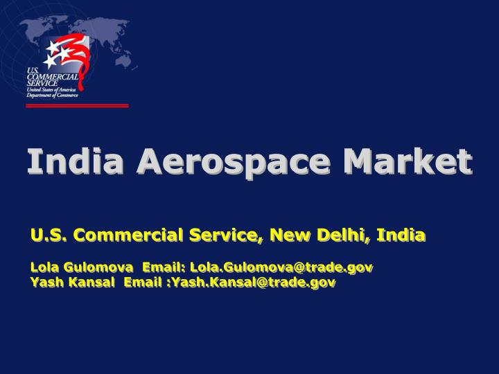 U.S. Commercial Service, New Delhi, India