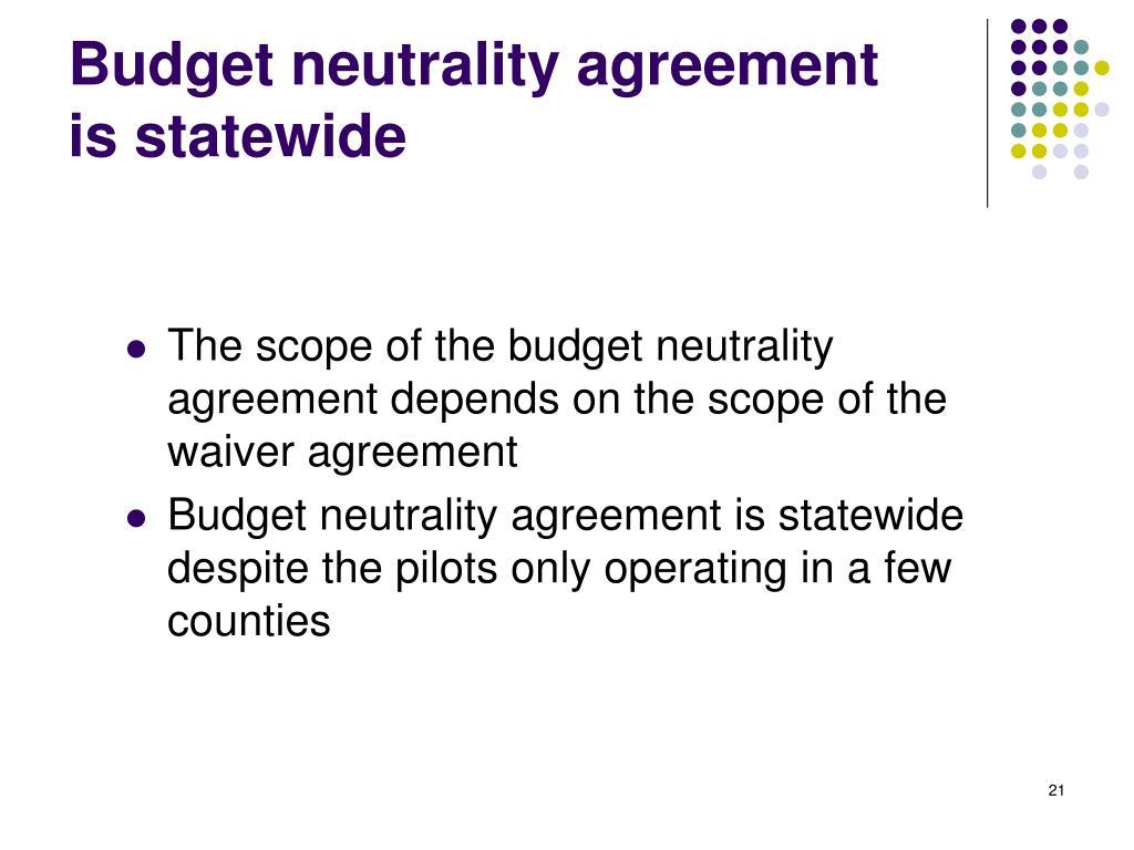 Budget neutrality agreement