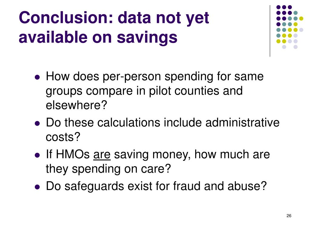 Conclusion: data not yet available on savings