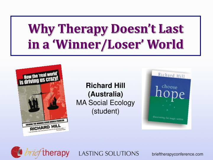 why therapy doesn t last in a winner loser world n.