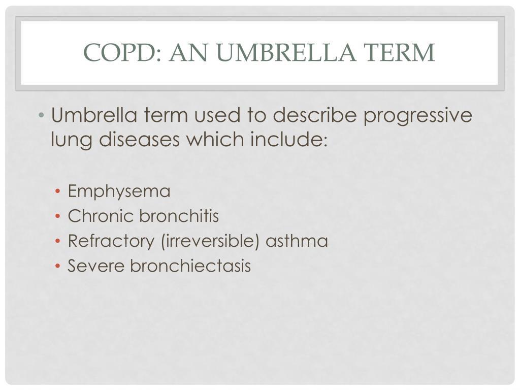 COPD: an umbrella term