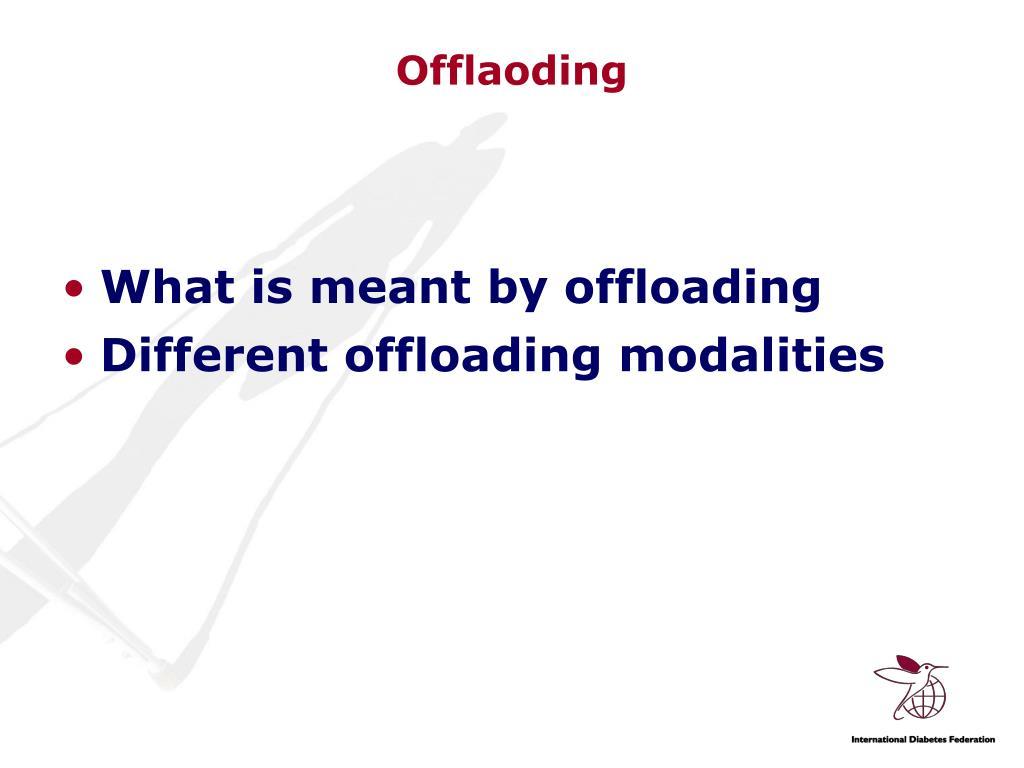Offlaoding