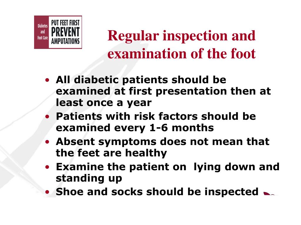 Regular inspection and examination of the foot