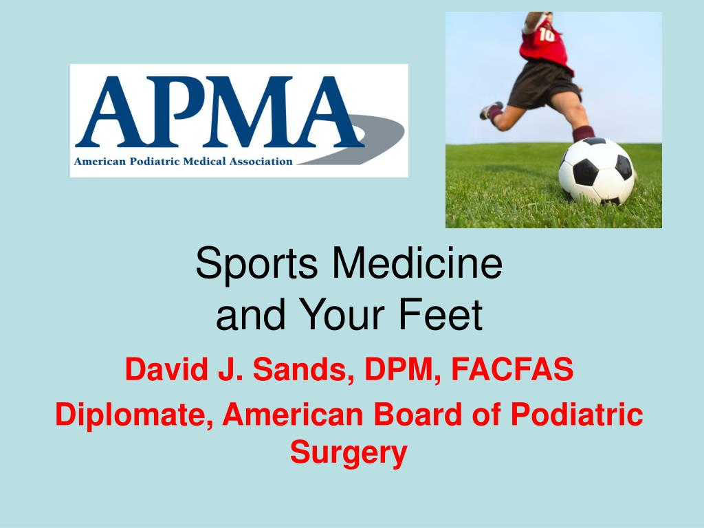 sports medicine and your feet l.