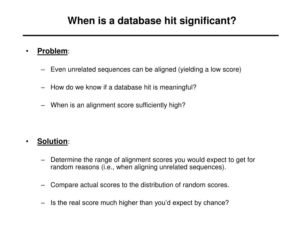 When is a database hit significant?
