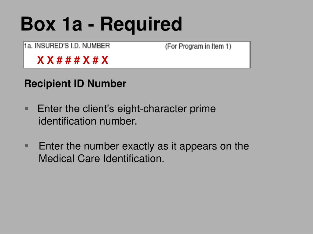 Box 1a - Required