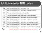 multiple carrier tpr codes