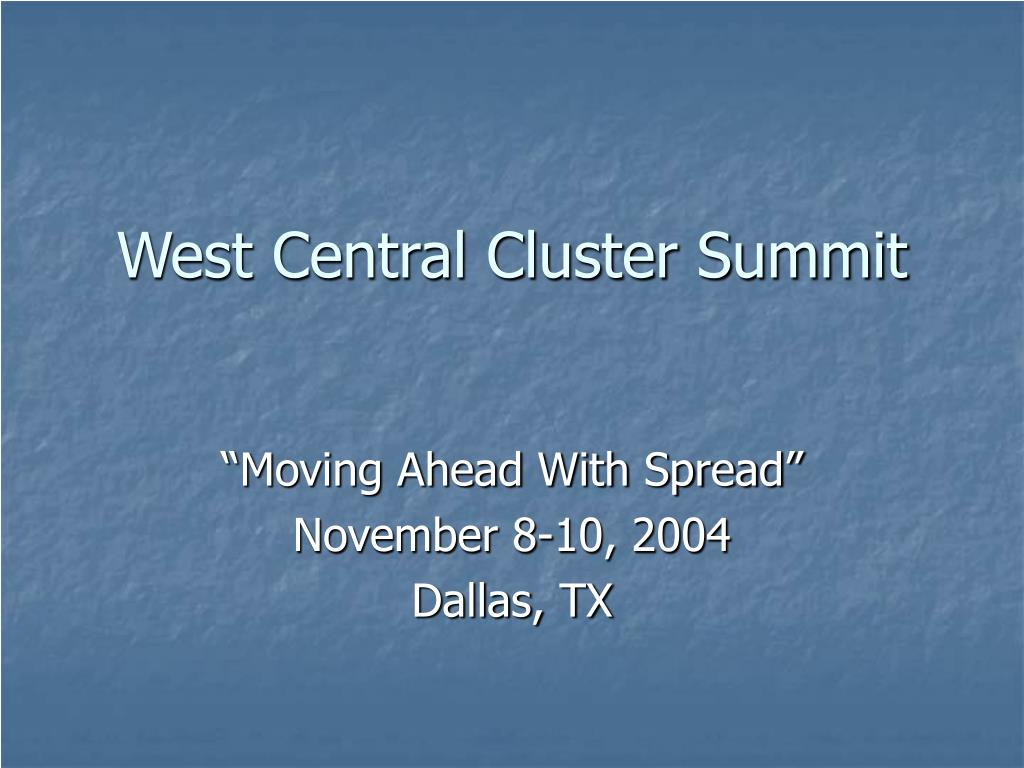 west central cluster summit l.
