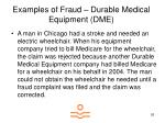 examples of fraud durable medical equipment dme