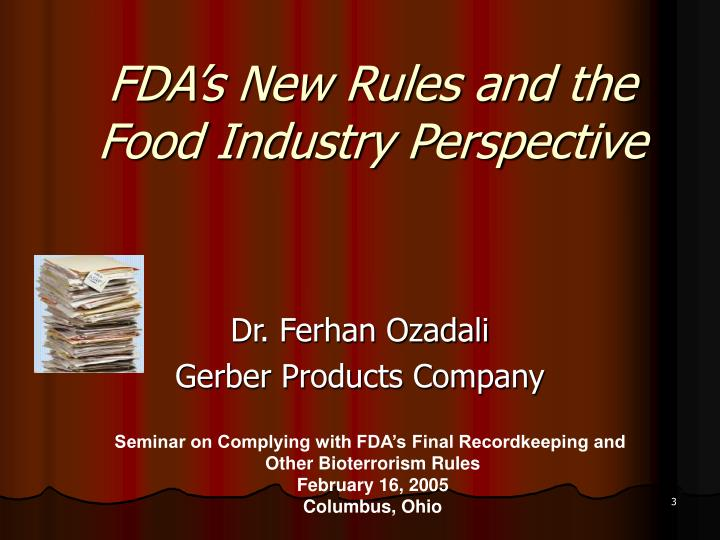 Fda s new rules and the food industry perspective