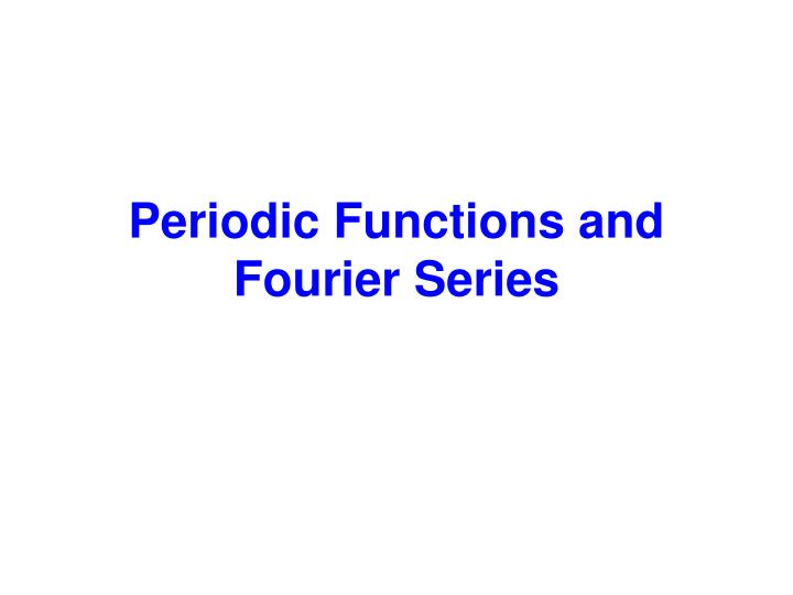periodic functions and fourier series n.