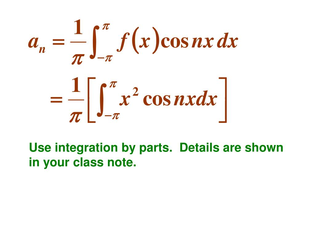 Use integration by parts.  Details are shown in your class note.