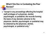 what if the doc is contesting the peer review