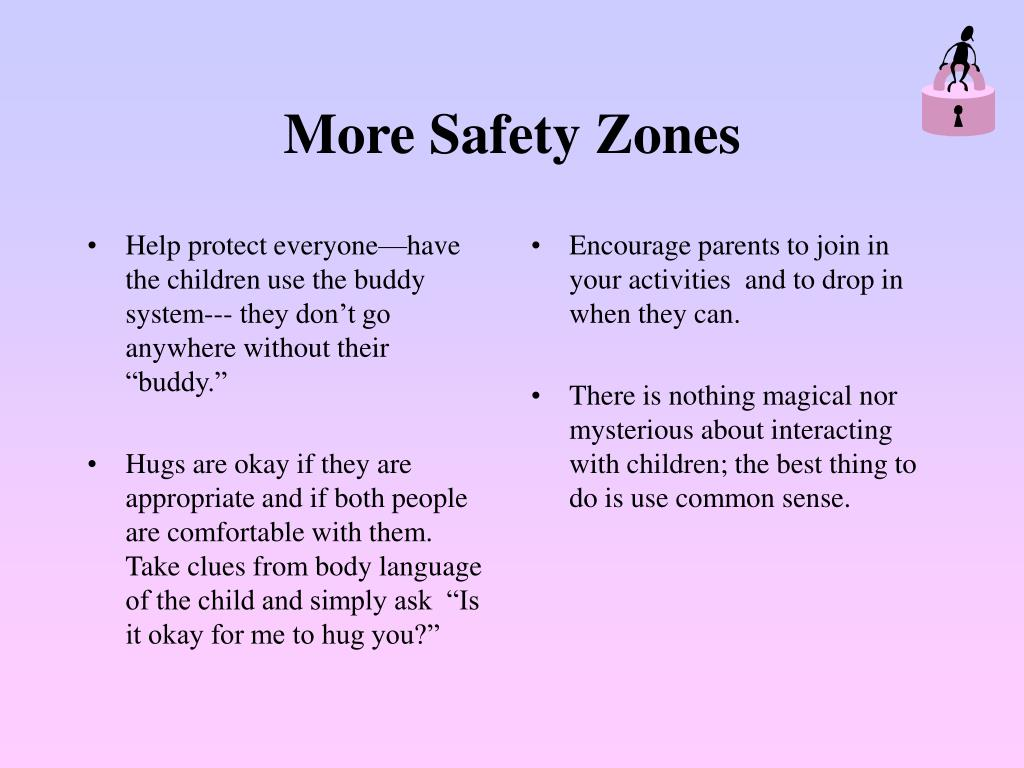 "Help protect everyone—have the children use the buddy system--- they don't go anywhere without their ""buddy."""