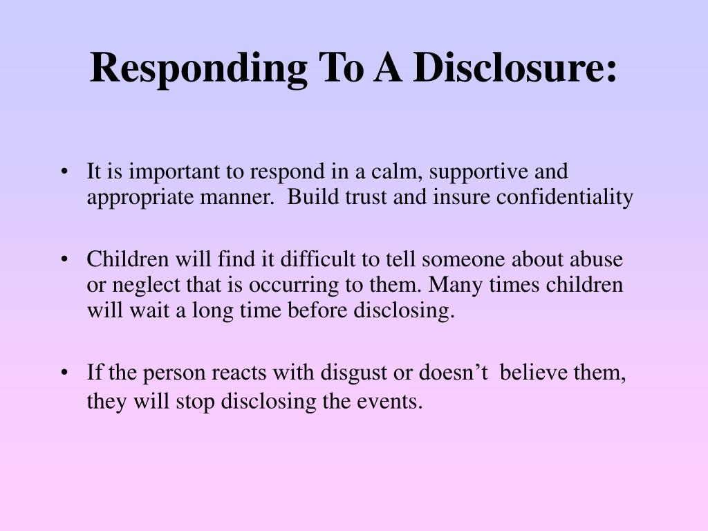 Responding To A Disclosure: