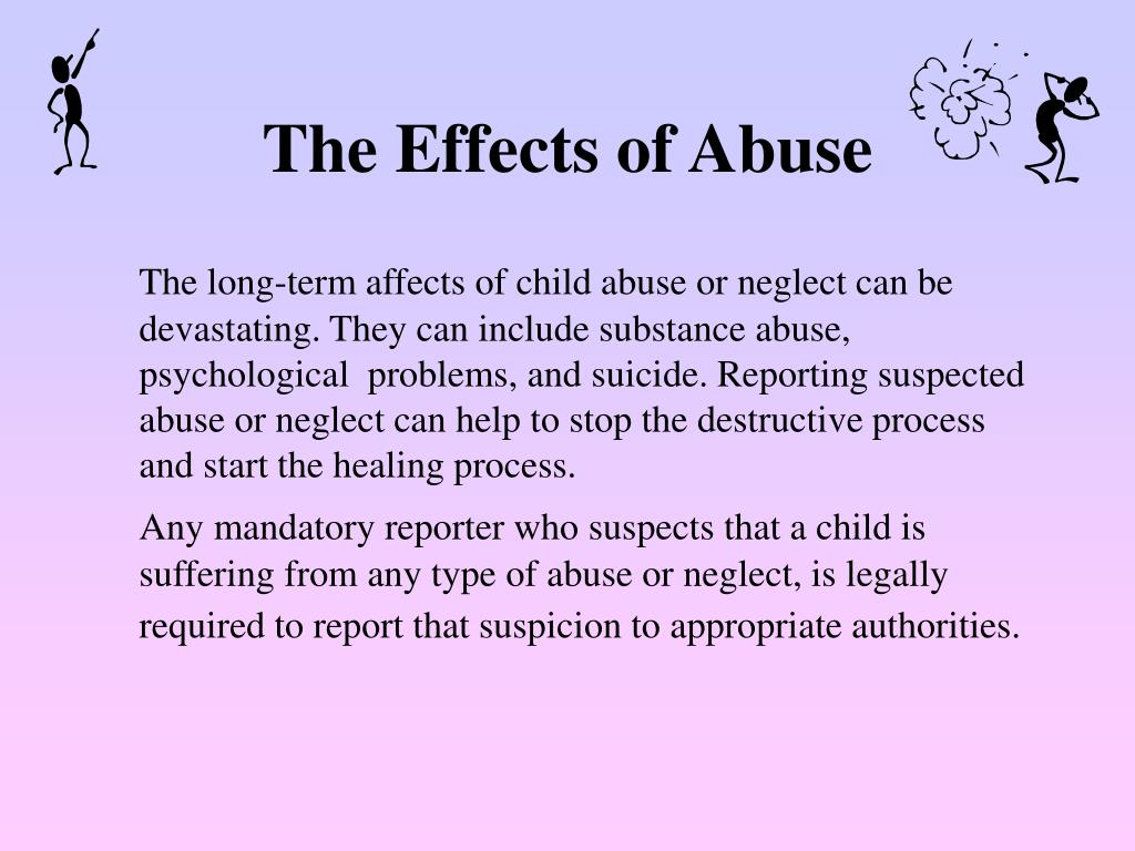 The Effects of Abuse