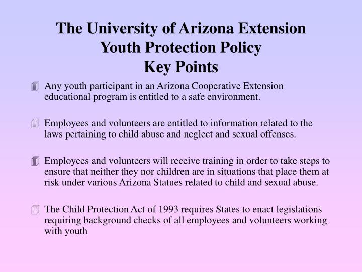 The university of arizona extension youth protection policy key points