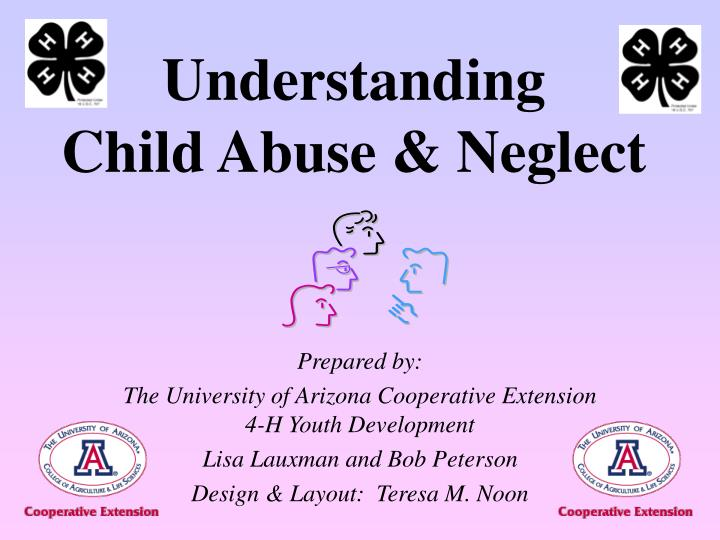 Understanding child abuse neglect