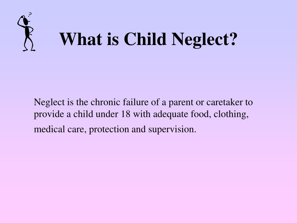 What is Child Neglect?