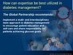 how can expertise be best utilized in diabetes management