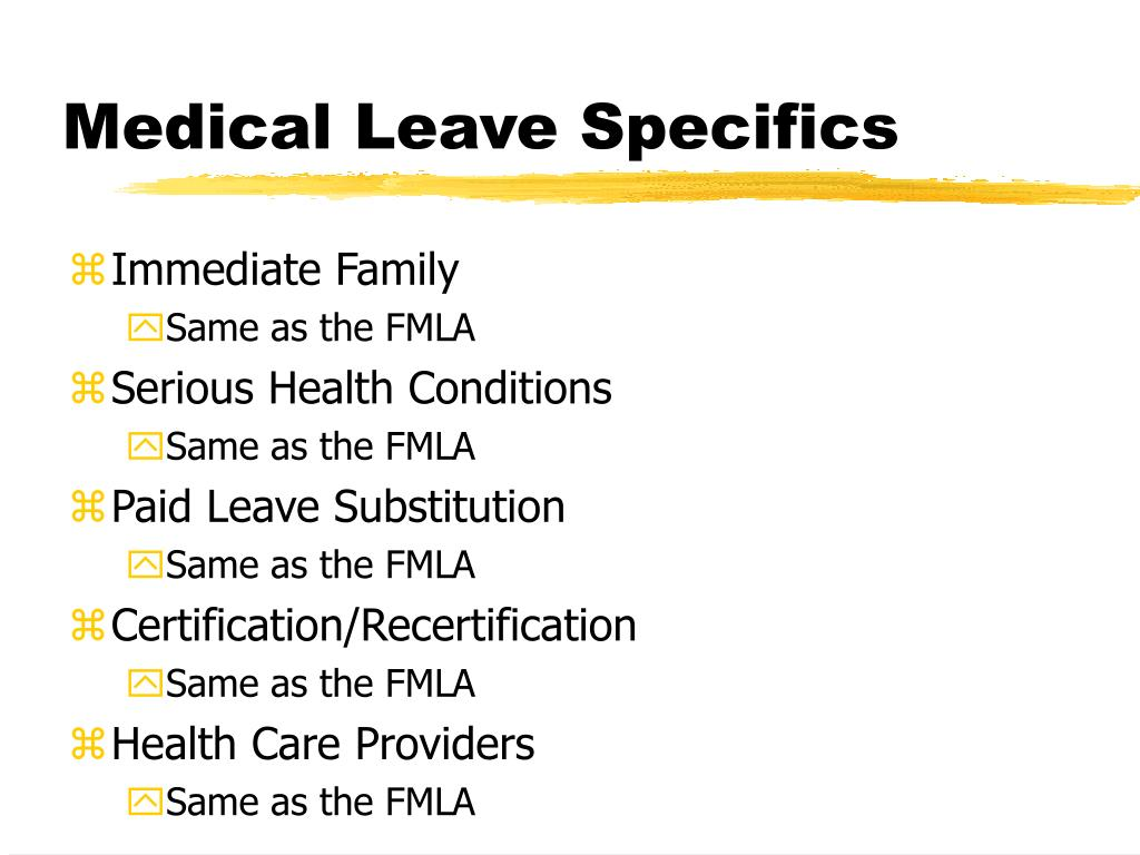 Medical Leave Specifics