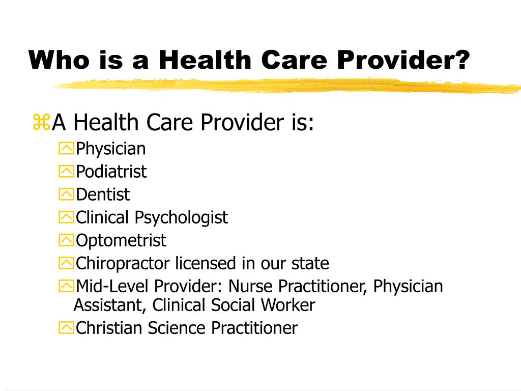 Who is a Health Care Provider?
