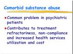 comorbid substance abuse