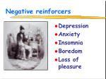 negative reinforcers