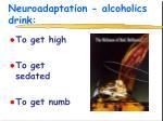 neuroadaptation alcoholics drink