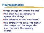neuroadaptation