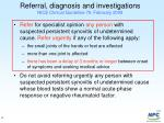 referral diagnosis and investigations nice clinical guideline 79 february 2009