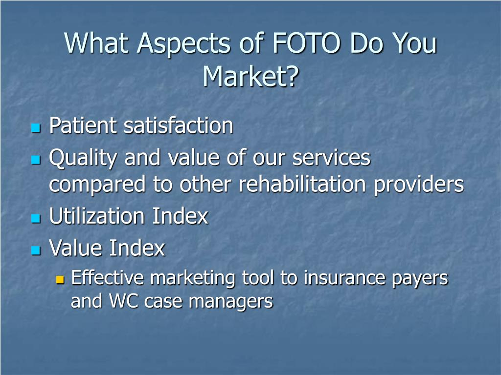 What Aspects of FOTO Do You Market?