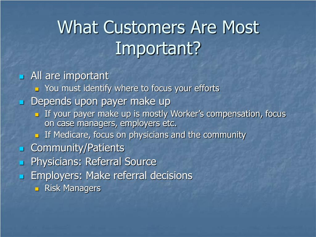 What Customers Are Most Important?