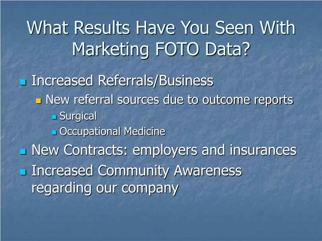 What Results Have You Seen With Marketing FOTO Data?