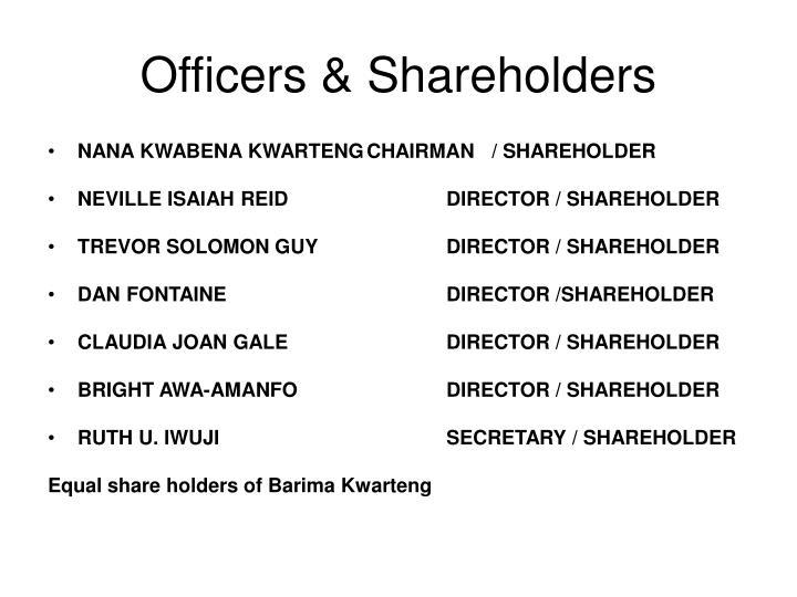 Officers & Shareholders