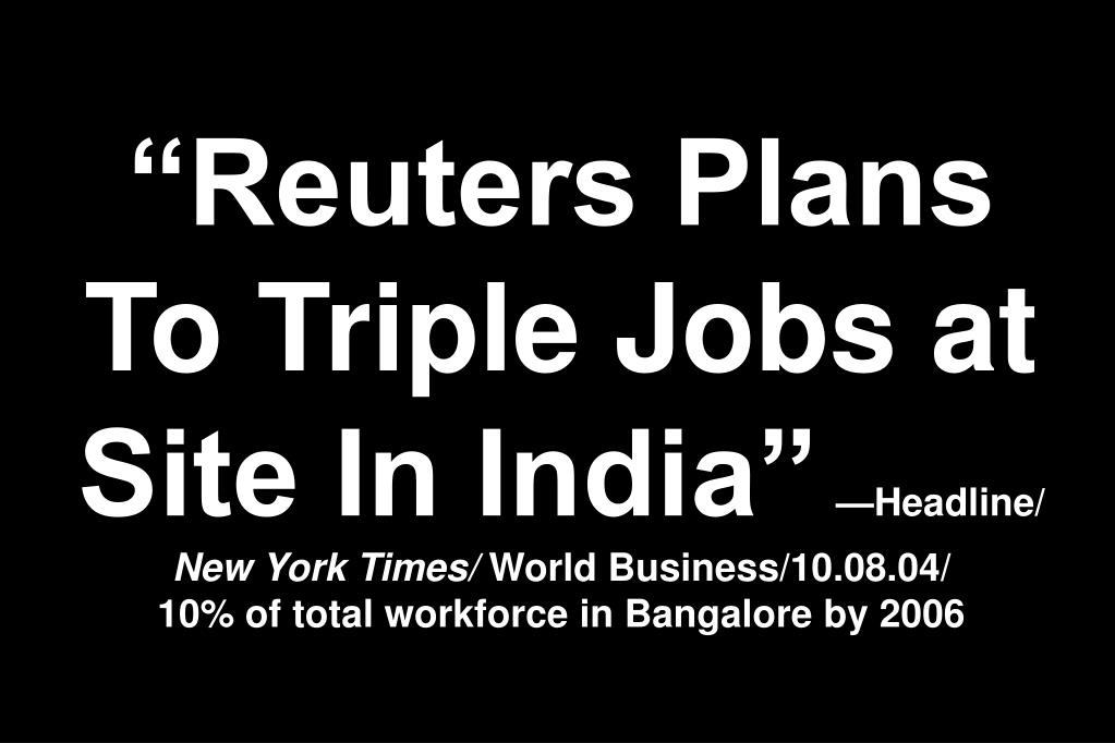 """Reuters Plans To Triple Jobs at Site In India"""