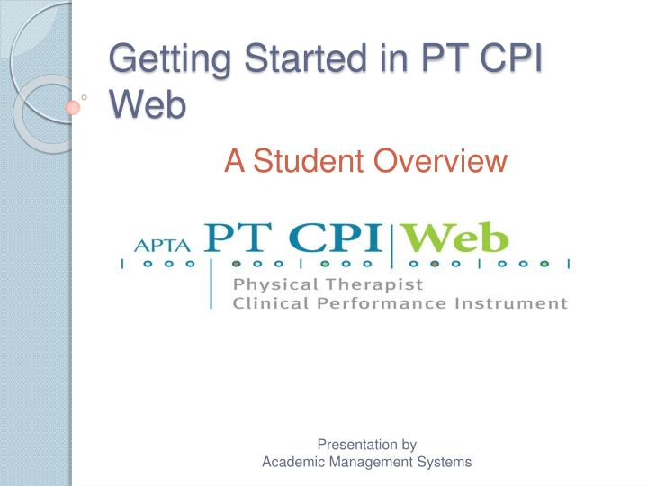 Ppt Getting Started In Pt Cpi Web Powerpoint Presentation Id611129