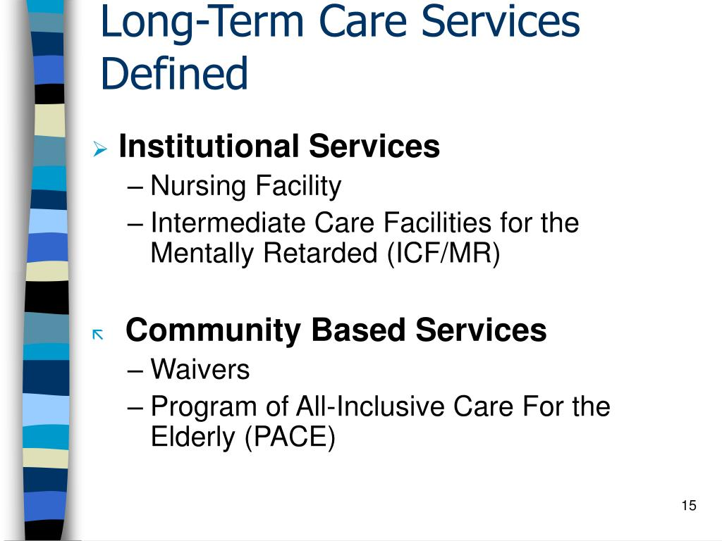 Long-Term Care Services Defined