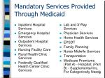 mandatory services provided through medicaid