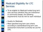 medicaid eligibility for ltc services