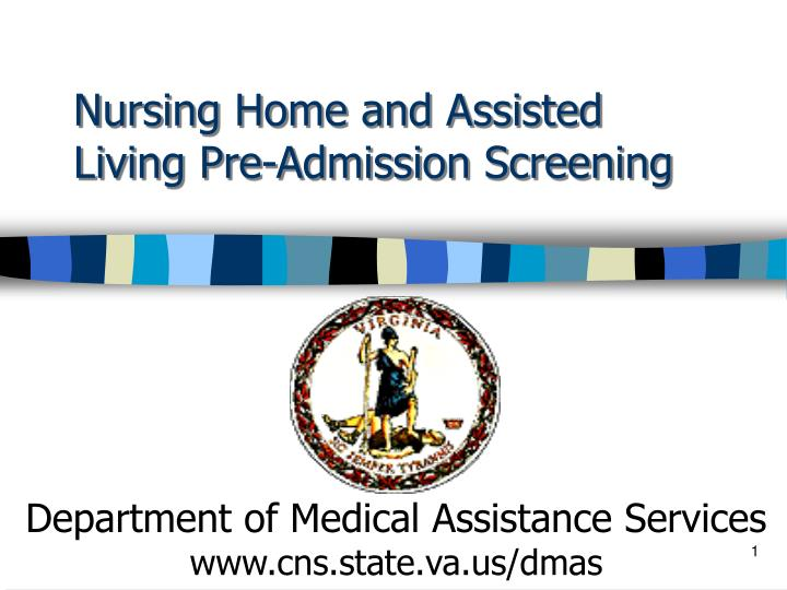 Nursing home and assisted living pre admission screening
