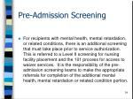 pre admission screening34