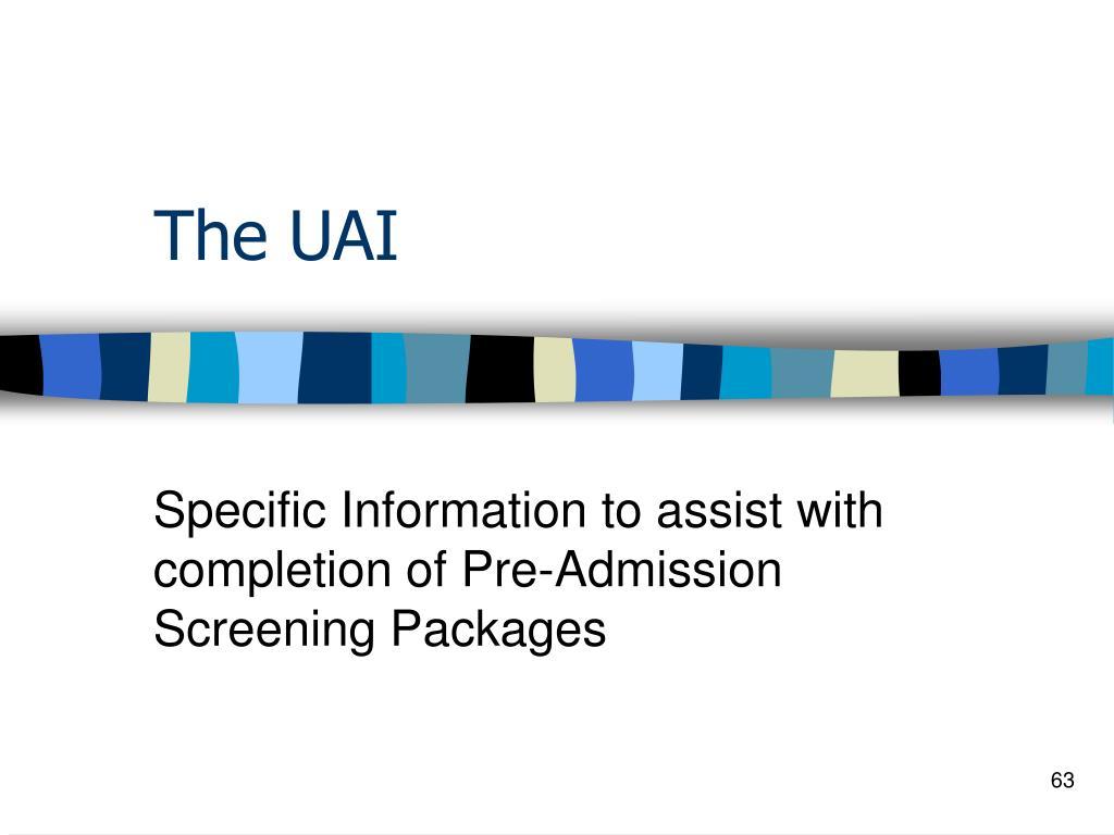 The UAI
